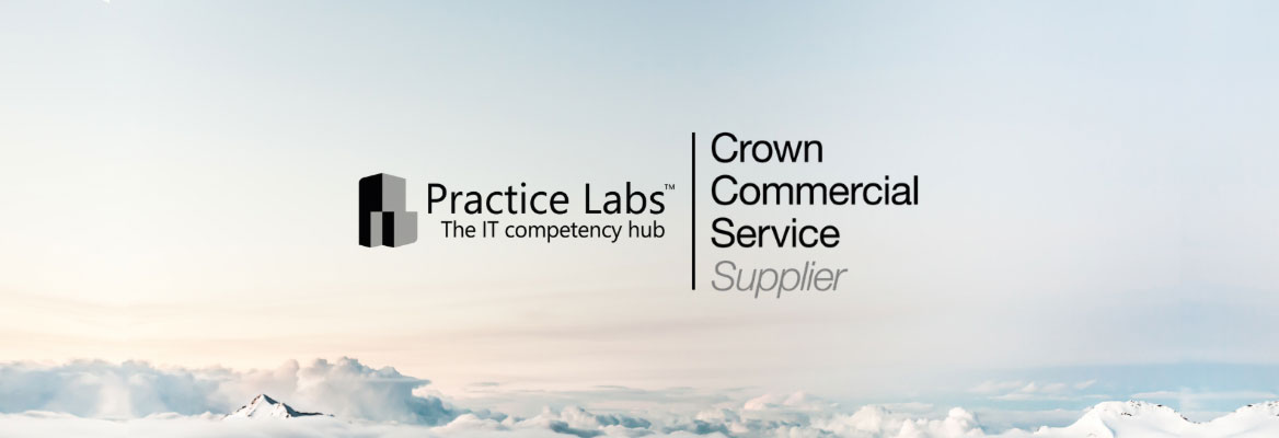 Cloud image with Practice Labs- The IT Competency Hub and Crown Commercial Service Supplier Logos on